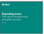 Expanding Access: The Role of the Pharmacy and Adult Vaccines
